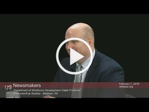 Newsmakers: Dept. of Workforce Development Sec. Caleb Frostman