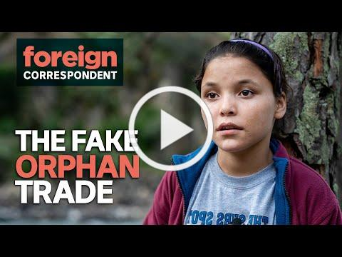 A trade in Fake Orphans is being driven by western donations   Foreign Correspondent
