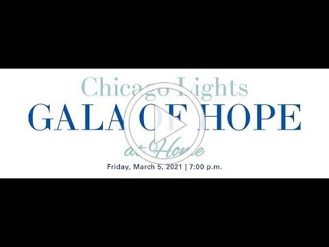 2021 Chicago Lights Gala of Hope at Home