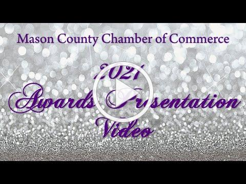2021 Mason County Chamber of Commerce Awards Presentation Video