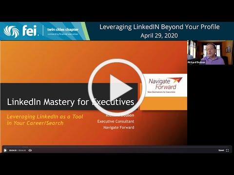 Leveraging LinkedIn Beyond Your Profile presented by Navigate Forward