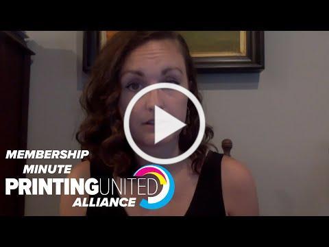 PRINTING United Alliance Membership Minute: Week of July 1, 2020