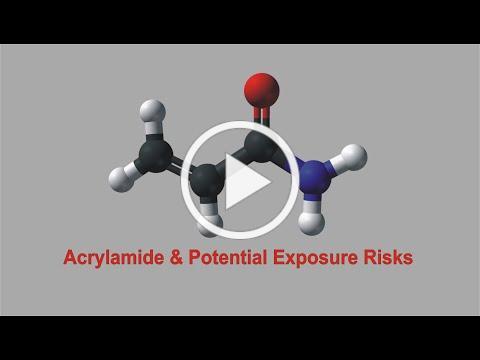 Acrylamide & Potential Exposure Risks