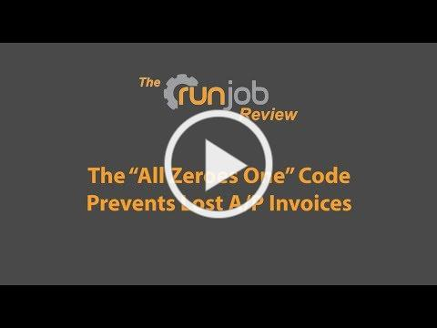 "The ""All Zeroes One"" Code Prevents Lost A/P Invoices"
