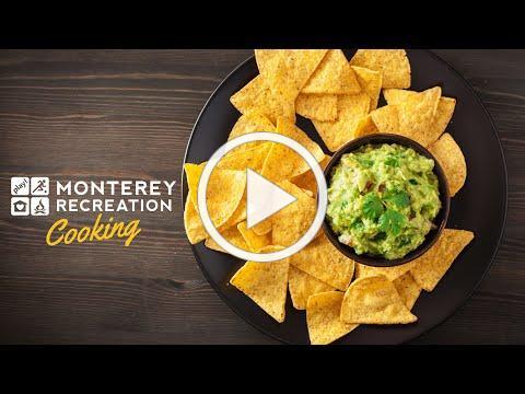 Monterey Recreation Presents: That's Good! Homemade Tortilla Chips Demo
