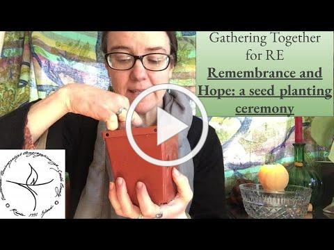RE March 7th: A seed ceremony of remembrance and hope