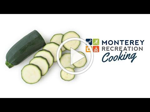Monterey Recreation Presents: That's Good! How to Make Zucchini Bites 🥒