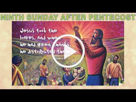 """Ninth Sunday after Pentecost - July 24"""
