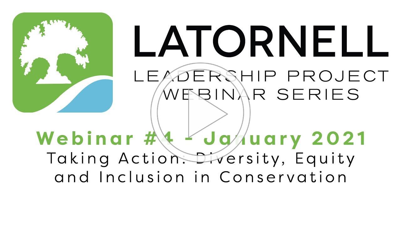 Latornell Leadership Project - January 2021 Webinar