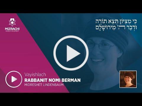 Rabbanit Nomi Berman   Vayishlach 5780