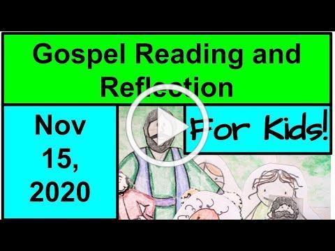 Gospel Reading and Reflection for Kids - November 15, 2020 - Matthew 25:14-30