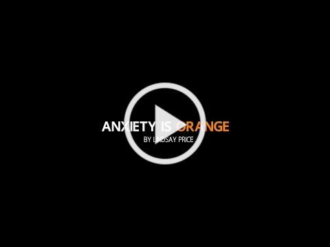 Anxiety is Orange