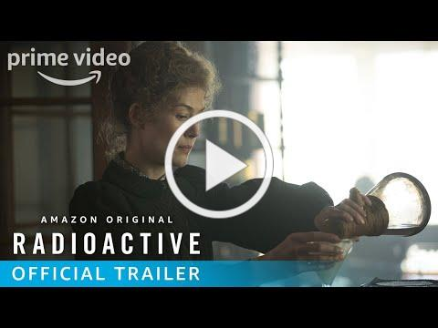 Radioactive - Official U.S. Trailer | Prime Video