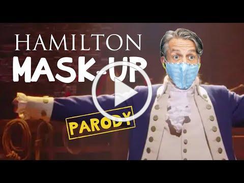 Hamilton Mask-up Parody Medley