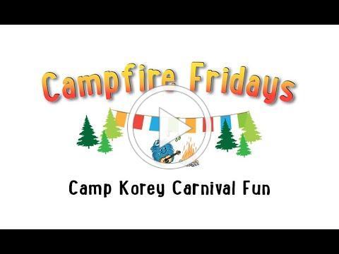 Campfire Fridays: Carnival Fun