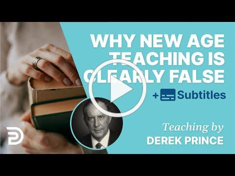 Why New Age Teaching Is Obviously False | Derek Prince
