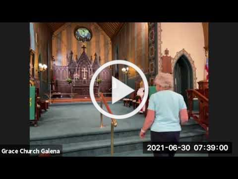Grace Episcopal Church, Galena IL, Wednesday Eucharist 6 30 2021