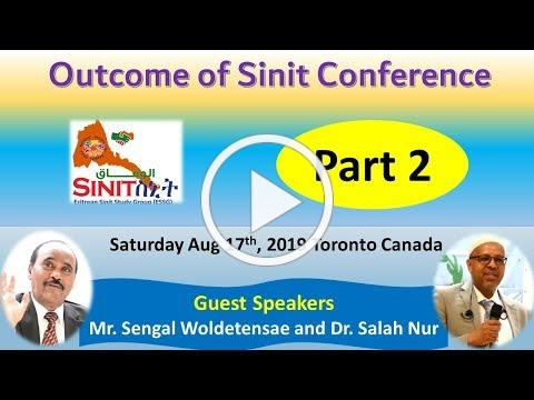 Part 2 Outcome of Sinit Conference - Toronto - Aug 17th 2019