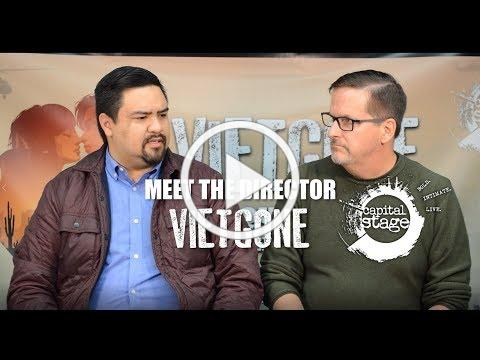 Meet the Director of VIETGONE at Capital Stage