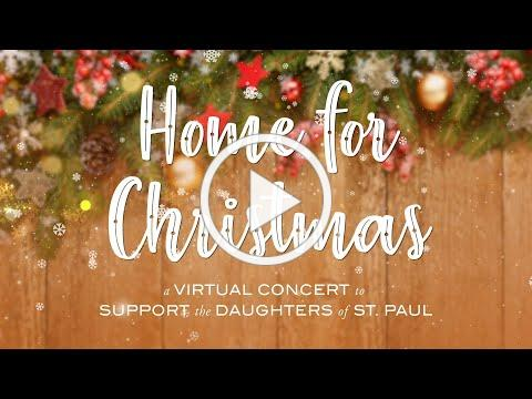 Home For Christmas: A Virtual Christmas Concert with the Daughters of St. Paul (2020)