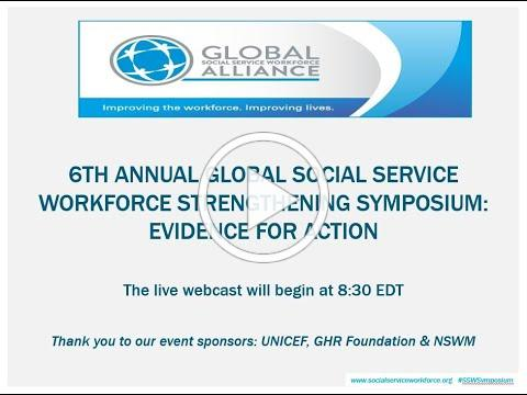 6th Annual Social Service Workforce Strengthening Symposium