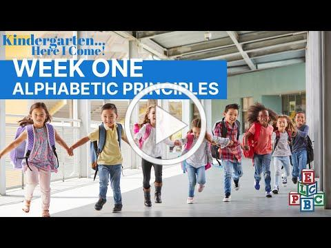 ELCPBC's Week 1 (Alphabetic Principle) of the 2020 Kindergarten... Here I Come! - Summer Parent Club