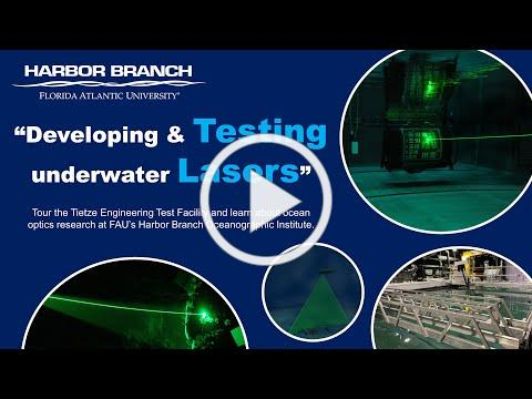 Developing & Testing Underwater Lasers at FAU's Harbor Branch