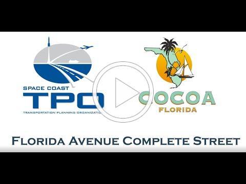 Complete Street Highlight: Florida Avenue - Cocoa, FL