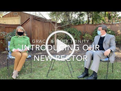 An interview with our new rector, Rev. Duane Nettles