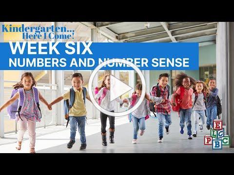 ELCPBC's Week 6 (Numbers & Number Sense) ~ 2020 Kindergarten... Here I Come! - Summer Parent Club
