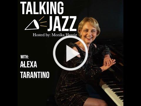 Talking Jazz with Alexa Tarantino