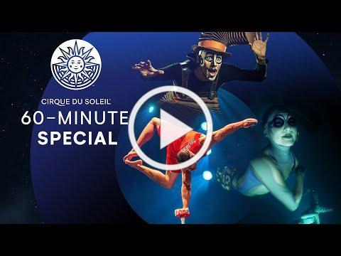 60-MINUTE SPECIAL #1 | Cirque du Soleil | KURIOS - Cabinet of Curiosities, ''O'' and LUZIA