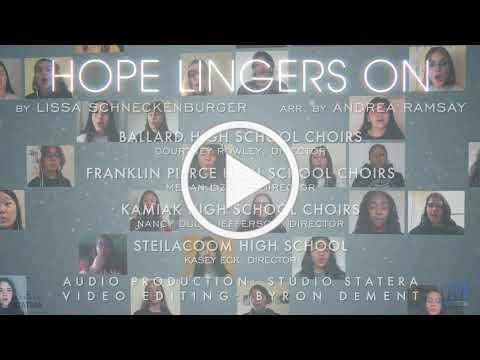 Ballard, Kamiak, Franklin Pierce, and Steilacoom Choirs - Hope Lingers On