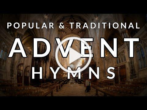 🎵 Traditional and Popular HYMNS for ADVENT