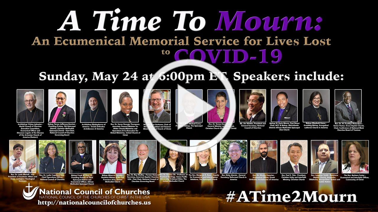 A Time To Mourn: An Ecumenical Memorial Service For Lives Lost to COVID-19