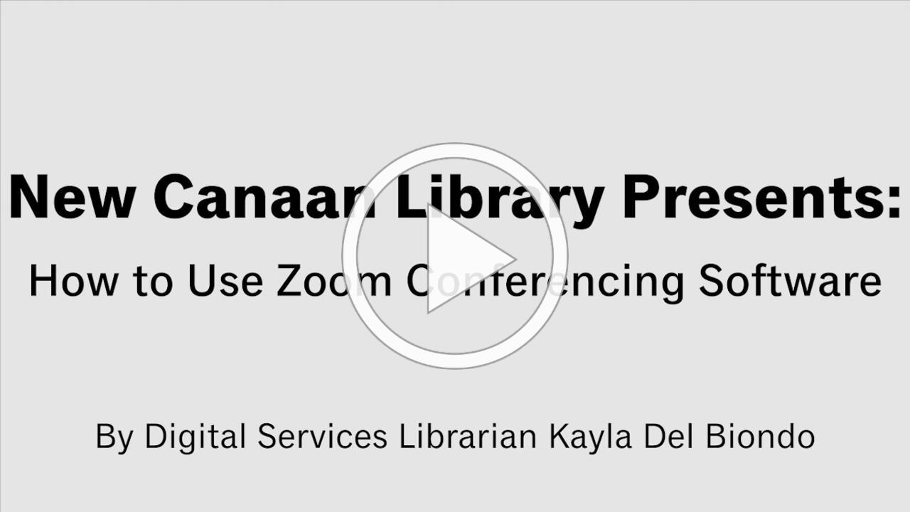 New Canaan Library Presents: Zoom Conference Demo