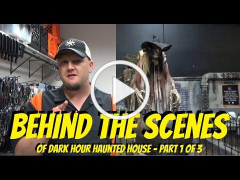 BEHIND THE SCENES AT DARK HOUR HAUNTED HOUSE - Part 1 of 3