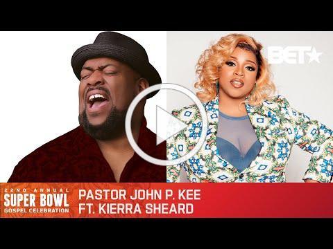 "John P. Kee & Kierra Sheard Perform ""I Made It Out"" & ""It's Gonna Get Better"" | Super Bowl Gospel"