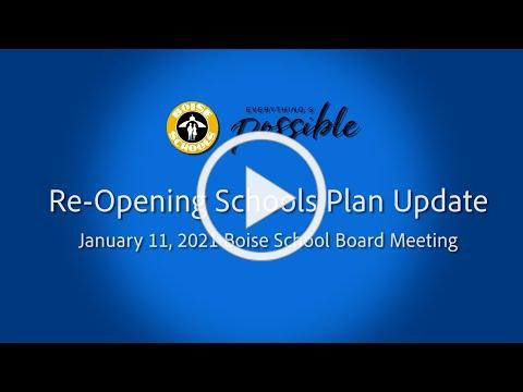 Boise Schools Re-Opening Plan Update (January 11, 2021)