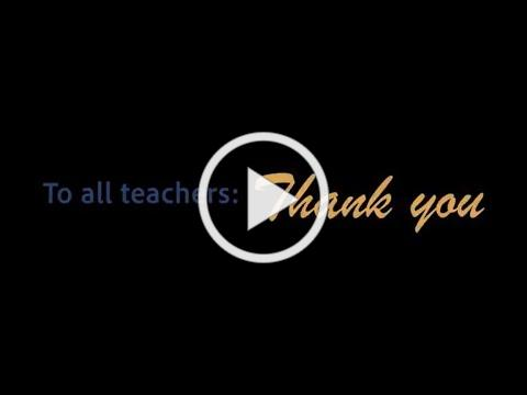 A video of thanks for our teachers