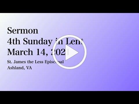 Sermon for Lent 4 2021