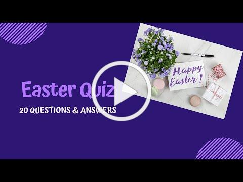 EASTER QUIZ 🐣 20 Questions and answers 🐰 Ideal for children, teens, adults and family.