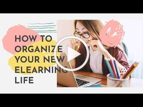 HOW TO ORGANIZE YOUR NEW ELEARNING LIFE | A Time Management Tutorial for Students
