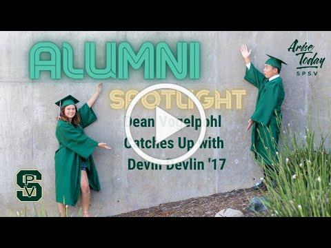 Dean Vogelpohl is catching up with Alumni, Devin Devlin, Class of 2017