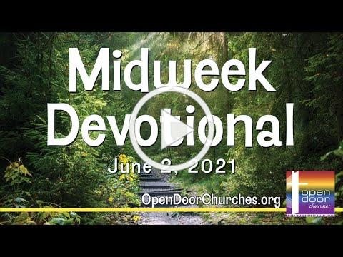 Midweek Devotional for June 2, 2021 by Pastor Kalina Malua Katoa