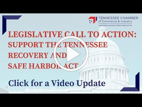 TN Chamber: CALL TO ACTION: Contacts Needed on Tennessee Business Protection and Safe Harbor Act
