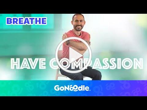 Have Compassion - Empower Tools | Mindfulness Videos For Students | GoNoodle