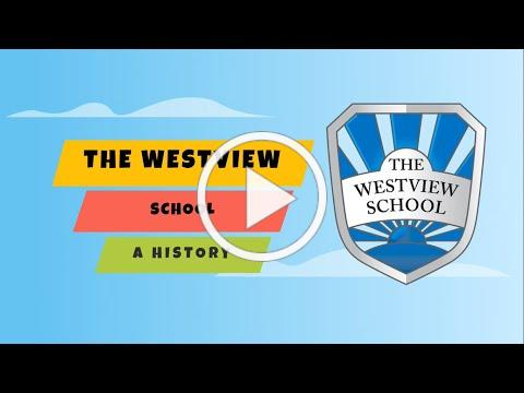 The History of The Westview School