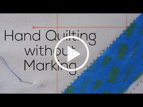 Hand Quilting without Marking