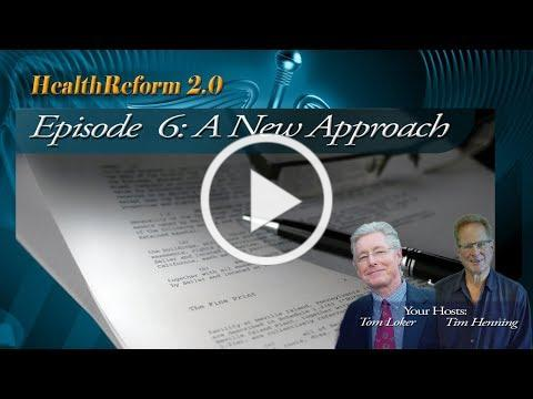 Episode 6: A New Approach to Health Care HR-20-006 congress single payer government obamacare